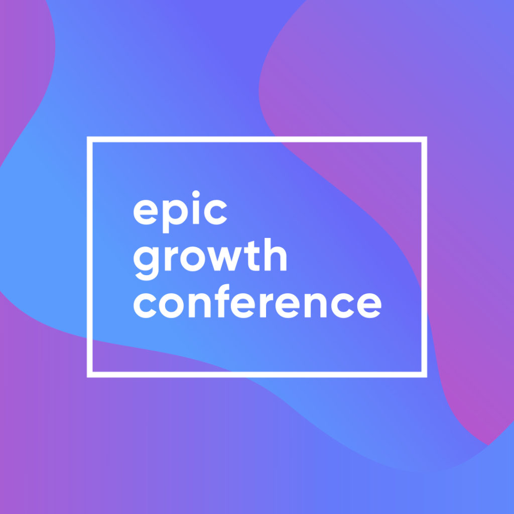 Epic Growth Conference 2020